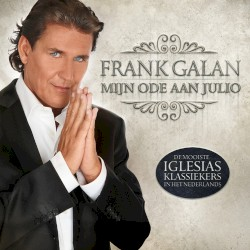 Frank Galan - Zolang Je Lacht, Zolang Je Leeft