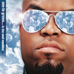 Cee-Lo Green… Is the Soul Machine by Cee‐Lo Green
