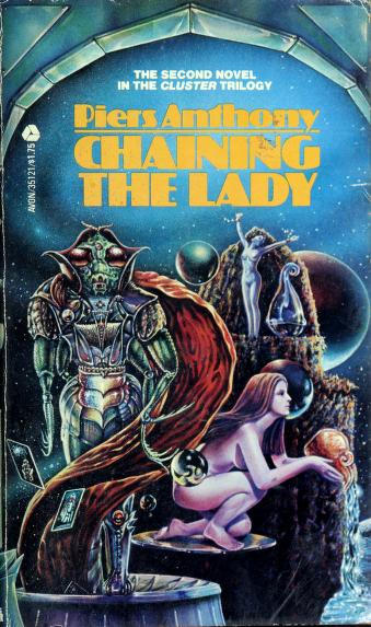 Cover of: Chaining the lady | Piers Anthony