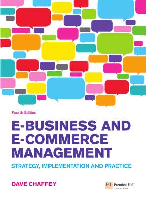 Cover of: E-business and e-commerce management by Dave Chaffey