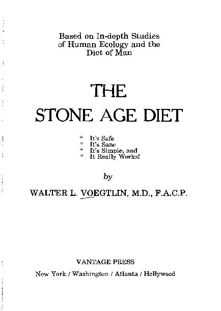 The stone age diet by Walter L. Voegtlin